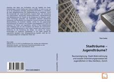 Bookcover of Stadträume – Jugendträume?