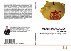 Bookcover of WEALTH MANAGEMENT IN CHINA