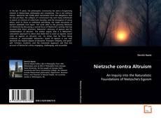 Bookcover of Nietzsche contra Altruism