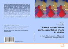 Bookcover of Surface Acoustic Waves and Acousto-Optical Effects in Nitrides