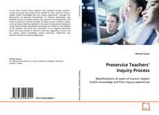 Preservice Teachers' Inquiry Process kitap kapağı