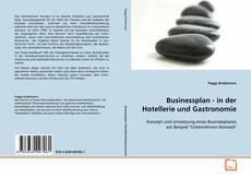 Buchcover von Businessplan - in der Hotellerie und Gastronomie