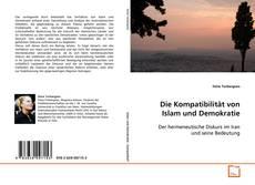 Die Kompatibilität von Islam und Demokratie kitap kapağı