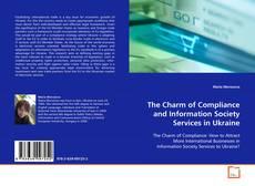 Portada del libro de The Charm of Compliance and Information Society Services in Ukraine