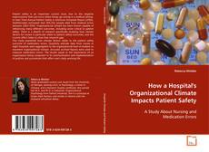 Capa do livro de How a Hospital's Organizational Climate Impacts Patient Safety