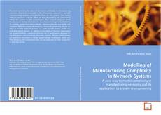 Modelling of Manufacturing Complexity in Network Systems kitap kapağı