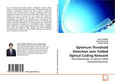 Bookcover of Optimum Threshold Detection over Folded Optical Coding Network