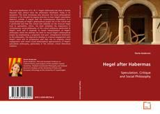 Buchcover von Hegel after Habermas