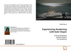 Bookcover of Experiencing Awakening with Kate Chopin