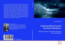 Bookcover of Understanding Channel Purchase Intentions: