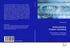 Bookcover of Understanding Problem Gambling
