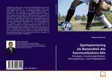 Sportsponsoring als Bestandteil des Kommunikations-Mix的封面