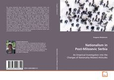 Portada del libro de Nationalism in Post-Milosevic Serbia