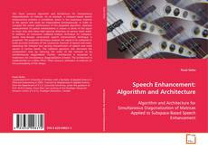 Speech Enhancement: Algorithm and Architecture kitap kapağı
