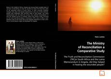 Bookcover of The Ministry of Reconciliation a Comparative Study