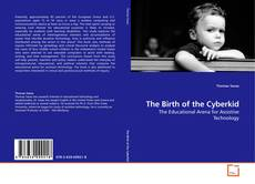 Bookcover of The Birth of the Cyberkid