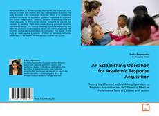 Buchcover von An Establishing Operation for Academic Response Acquisition