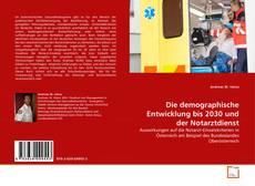 Buchcover von Die demographische Entwicklung bis 2030 und der Notarztdienst