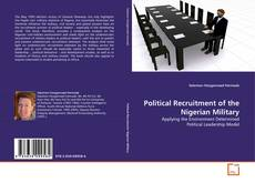 Bookcover of Political Recruitment of the Nigerian Military