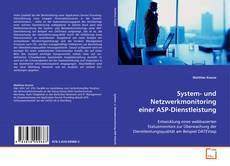 Buchcover von System- und Netzwerkmonitoring einer ASP-Dienstleistung