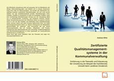 Bookcover of Zertifizierte Qualitätsmanagement-   systeme in der Kommunalverwaltung