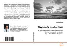 Couverture de Playing a Patriarchal Game