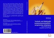 Bookcover of Technik und Methodik sozialwissenschaftlich-empirischen Arbeitens