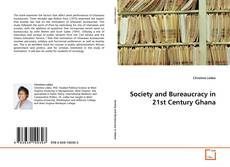 Bookcover of Society and Bureaucracy in 21st Century Ghana