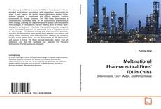 Multinational Pharmaceutical Firms' FDI in China的封面