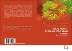 Bookcover of HEAVY METALS HYPERACCUMULATING PLANTS