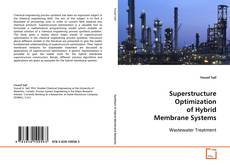 Bookcover of Superstructure Optimization of Hybrid Membrane Systems