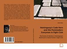 Copertina di Hemingway's Code Hero and the Postmodern Everyman in Fight Club