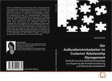 Buchcover von Der Außendienstmitarbeiter im Customer Relationship Management