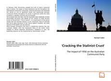 Borítókép a  'Cracking the Stalinist Crust' - hoz