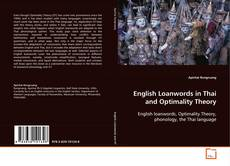 Обложка English Loanwords in Thai and Optimality Theory