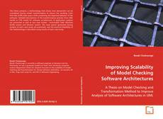 Bookcover of Improving Scalability of Model Checking Software Architectures