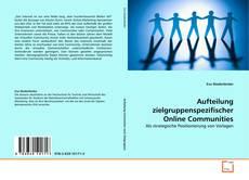 Bookcover of Aufteilung zielgruppenspezifischer Online Communities