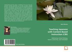 Couverture de Teaching Japanese with Content-Based Instruction (CBI)