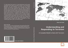 Bookcover of Understanding and Responding to Terrorism