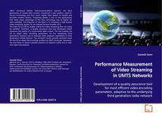 Performance Measurement of Video Streaming in UMTS Networks的封面