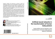 Bookcover of Artificial neural networks in the transformation of human body posture