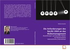 Bookcover of Die Anforderungen des ReLÄG 2004 an das Risikomanagement