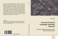 Bookcover of Personal Practical Language Teaching Theories