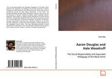 Bookcover of Aaron Douglas and Hale Woodruff