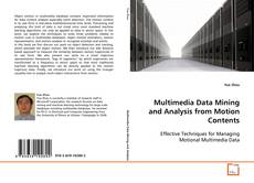 Bookcover of Multimedia Data Mining and Analysis from Motion Contents