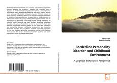 Couverture de Borderline Personality Disorder and Childhood Environment