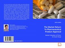 Capa do livro de The Market Return To Pharmaceutical Product Approval