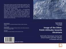 Обложка Image of the Other: Polish Attitudes towards Ukrainians