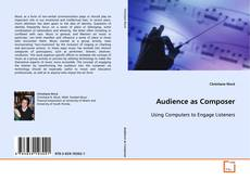 Bookcover of Audience as Composer
