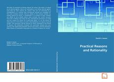 Bookcover of Practical Reasons and Rationality